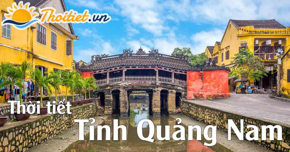 Dự báo thời tiết tỉnh Quảng Nam