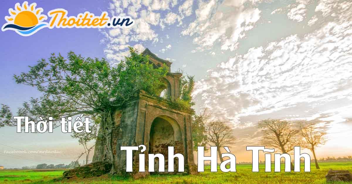 Dự báo thời tiết tỉnh Hà Tĩnh