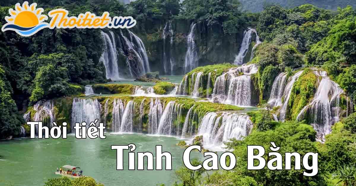 Thời tiết tại tỉnh Cao Bằng