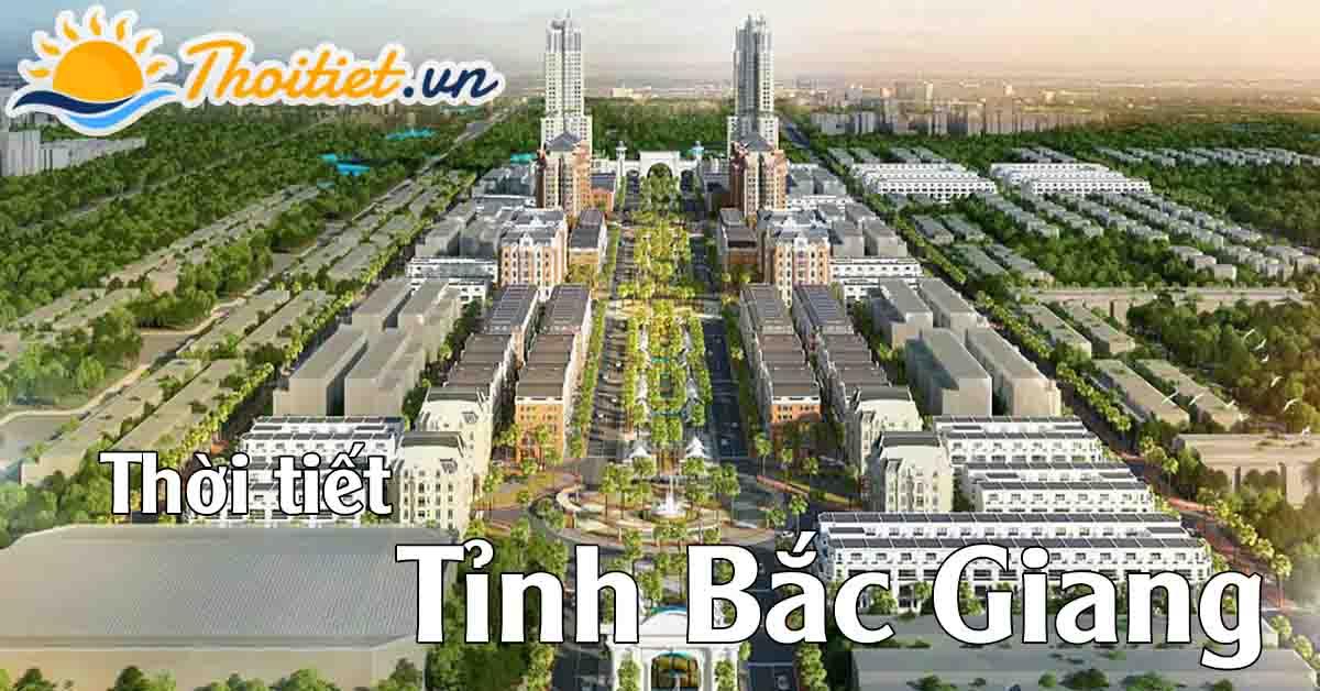 Thời tiết tỉnh Bắc Giang